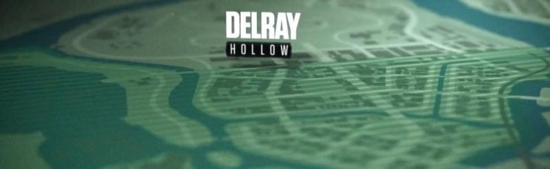 DELRAY HOLLOW
